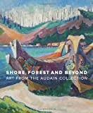 Shore, Forest and Beyond, Grant Arnold, 1553659295