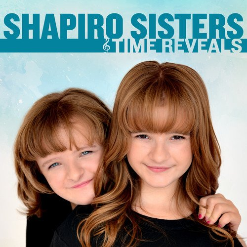CD : Shapiro Sisters - Time Reveals (Extended Play)