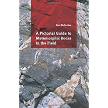 A Pictorial Guide to Metamorphic Rocks in the Field by Kurt Hollocher (2014-11-21)