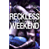 Reckless Weekend (Reckless Beat Book 3)