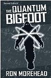 The Quantum Bigfoot