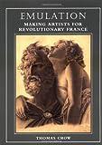 Emulation: Making Artists for Revolutionary France