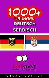1000+ Übungen Deutsch - Serbisch (ChitChat WorldWide)
