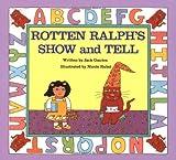 Rotten Ralph's Show and Tell, Jack Gantos, 0395602858