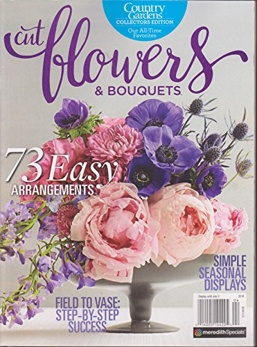 - Country Gardens Cut Flowers & Bouquets Magazine 2016