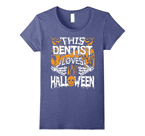 Womens This Dentist Loves Halloween Shirt Gift for Dentist Small Heather Blue (Surgeon And Patient Halloween Costume)
