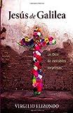 Jesus de Galilea, Virgilio Elizondo, 0829425772