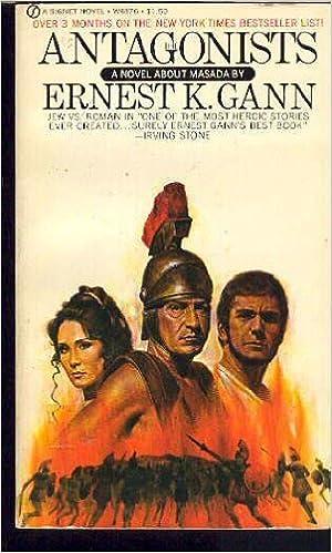 The Antagonists: Ernest K  Gann: 9780451078995: Amazon com: Books