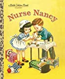 Nurse Nancy (Little Golden Book)