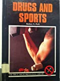 Drugs and Sports, Rodney G. Peck, 0823914208