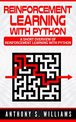 Reinforcement learning with python a short overview of reinforcement learning with python a short overview of reinforcement learning with python by williams fandeluxe Choice Image