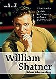 Wiliam Shatner von A bis Z: Alles über den Captain der Enterprise und seine anderen Rollen (Celebrities)
