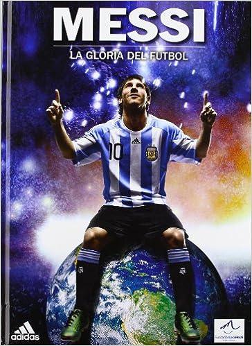 Descargas gratuitas de audiolibros Messi - Gloria del futbol en español
