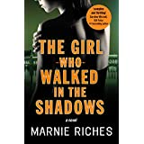 The Girl Who Walked in the Shadows: A dark, thrilling mystery you won't be able to put down (George McKenzie series, US Edition Book 3)