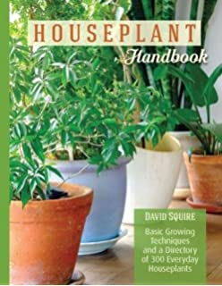 sumptuous design ideas green house plant identification. Houseplant Handbook  Basic Growing Techniques and a Directory of 300 Everyday Houseplants Practical Book Zia Allaway Fran Bailey 9781465469212