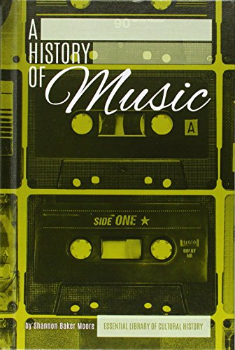 History of Music (Essentiallibrary of Cultural History)