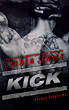 KICK (Savage Saints MC Book 1)