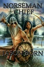 Norseman Chief (The Norseman Chronicles Book 3)