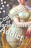 Confessions of a Jane Austen Addict, Laurie Viera Rigler, 0525950400
