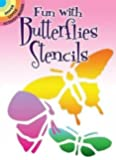 Fun with Butterflies Stencils (Dover Stencils)