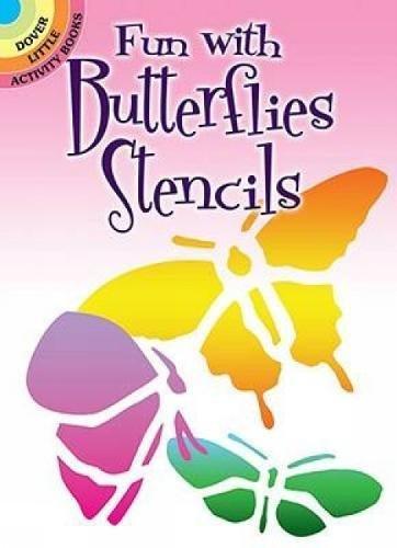 Butterflies Booklet (Fun with Butterflies Stencils (Dover Stencils))