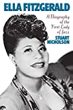 img - for Ella Fitzgerald: A Biography Of The First Lady Of Jazz book / textbook / text book