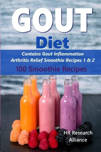 Read Online Gout Diet - Contains Gout Inflammation Arthritis Relief Smoothie Recipes 1 & 2: 100 Smoothie Recipes (Volume 1) pdf epub