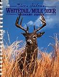 The Sallie Dahmes Whitetail-Mule Deer Taxidermy System, Edwards, Ken R., 0925245038