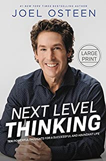Book Cover: Next Level Thinking: 10 Powerful Thoughts for a Successful and Abundant Life