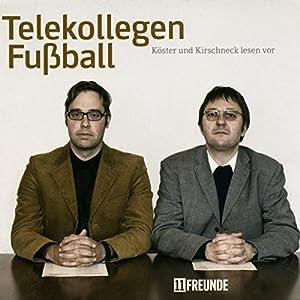 Telekollegen Fußball Hörbuch