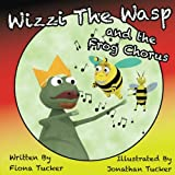 Wizzi The Wasp and the Frog Chorus