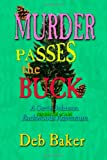 Murder Passes the Buck, Deb Baker, 1448635403