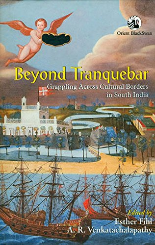 Beyond Tranquebar: Grappling Across Cultural Borders in South India