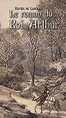 Le roman du roi Arthur, tome 1 : Merlin et la jeunesse d'Arthur par Langlais