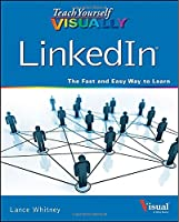 Teach Yourself VISUALLY LinkedIn
