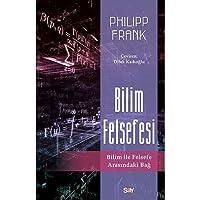Bilim Felsefesi: Bilim ile Felsefe Arasındaki Bağ