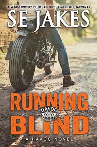 Havoc Motorcycle - Running Blind (Havoc Motorcycle Club Book 2)