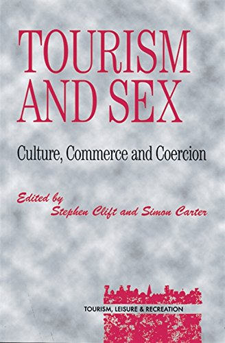 Tourism and Sex (Tourism, Leisure, and Recreation Series)