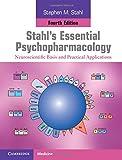Stahl's Essential Psychopharmacology 4th Edition Hardback