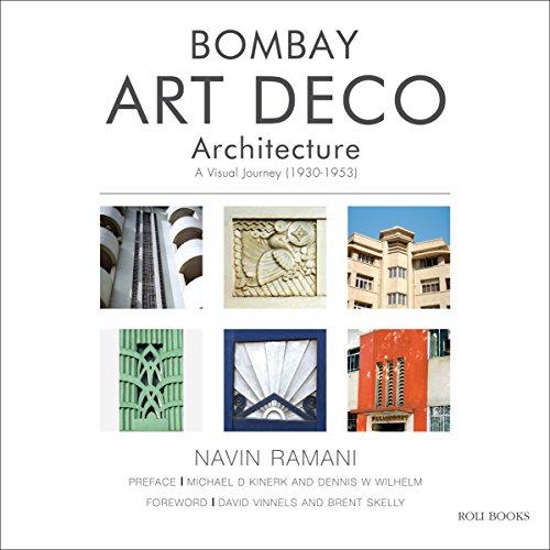 - Bombay Art Deco Architecture: A Visual Journey (1930-1953)