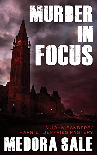 Murder In Focus: A John Sanders/Harriet Jeffries Mystery
