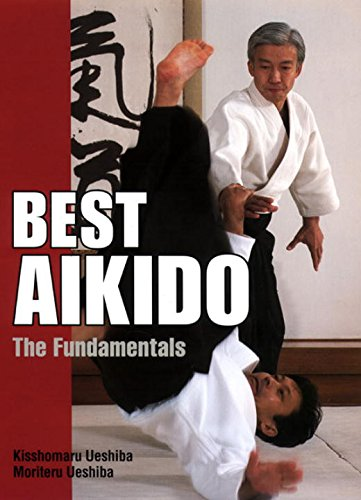 Best Aikido: The Fundamentals (Illustrated Japanese Classics) (Best Mountains In Japan)