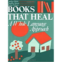 Books That Heal: A Whole Language Approach