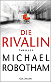 Die Rivalin: Thriller (German Edition)