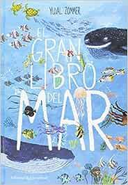 El gran libro del mar (Álbumes Ilustrados): Amazon.es