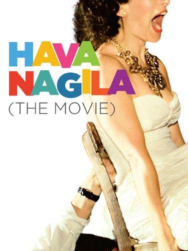 Hava Nagila Jewish Song (Hava Nagila (The Movie))
