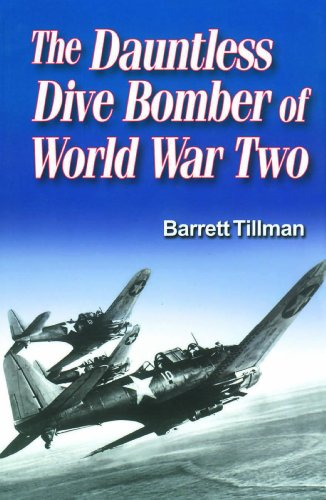 - The Dauntless Dive Bomber of World War Two