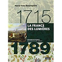 France des Lumières (La) 1715 - 1789