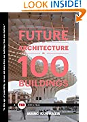 #4: The Future of Architecture in 100 Buildings (TED Books)