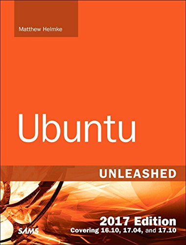 134511182 - Ubuntu Unleashed 2017 Edition (Includes Content Update Program): Covering 16.10, 17.04, 17.10 (12th Edition)